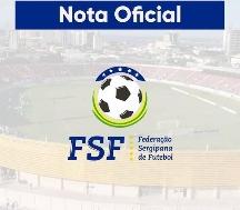 FSF suspende jogos do Campeonato Sergipano da Série A1